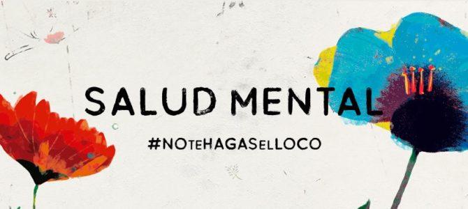 SALUD MENTAL ESPAÑA y MEDIASET LANZA UNA CAMPAÑA CONTRA EL ESTIGMA EN SALUD MENTAL #NoTeHagasElLoco