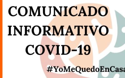 COMUNICADO INFORMATIVO IMPORTANTE ACERCA DEL COVID-19