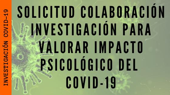Un grupo de investigadores solicitan colaboración para valorar impacto psicológico del COVID-19