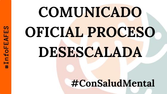 COMUNICADO OFICIAL DE FEAFES-HUELVA SALUD MENTAL. PROCESO DE DESESCALADA